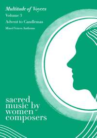 Sacred Music by Women Composers Volume 3: Advent to Candlemas