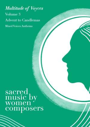 Sacred Music by Women Composers. Volume 3: Advent to Candlemas Product Image