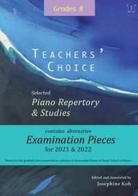 Teachers' Choice Exam Pieces 2021-22 Grade 8