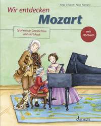 Wir entdecken Mozart