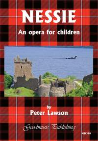 Peter Lawson: Nessie - an opera for children