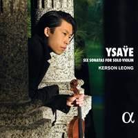 Ysaye: Six Sonatas For Solo Violin