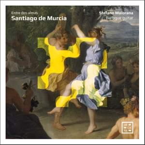 Santiago de Murcia: Entre Dos Almas