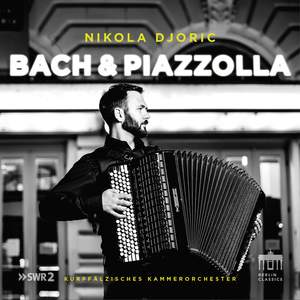Bach & Piazzolla: Music By JS Bach & Astor Piazzolla