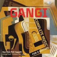 Gangi: Complete Music For 2 Guitars