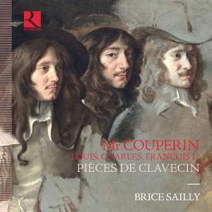 Monsieur Couperin. Louis, Charles, Francois I ? Pieces de Clavecin