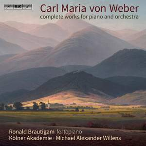 Weber: Complete Works for Piano and Orchestra Product Image