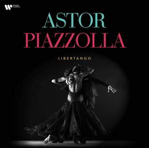 Astor Piazzolla: Libertango - Vinyl Edition