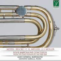 Four Bass Trombone concertos from Early Romantic Era 1820-1830