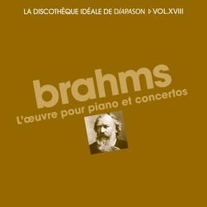 Brahms: L'oeuvre pour piano et concertos - La discothèque idéale de Diapason, Vol. 18