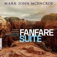 Mark John McEncroe: Fanfare Suite