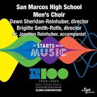 2020 Texas Music Educators Association (TMEA): San Marcos High School Men's Choir [Live]