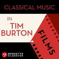 Classical Music in Tim Burton Films