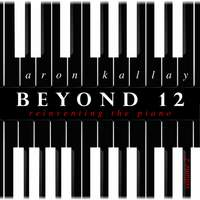 Beyond 12: Reinventing the Piano, Vol. 2