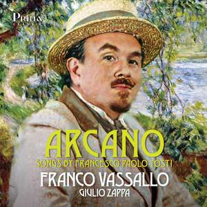 Arcano - Songs By Francesco Paolo Tosti