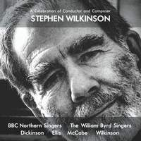 A Celebration of Conductor and Composer Stephen Wilkinson