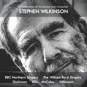 A Celebration of Conductor and Composer Stephen Wilkinson Product Image