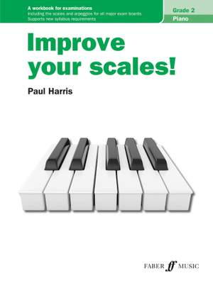 Harris, Paul: Improve your scales! Piano Grade 2 NEW Product Image