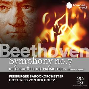 Beethoven: Symphony No. 7 & The Creatures of Prometheus Product Image