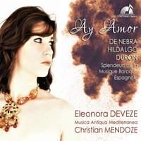 Ay Amor - De Nebra, Hildalgo, Duron