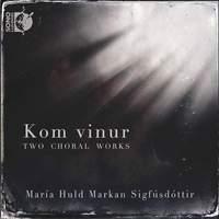 María Huld Markan Sigfúsdóttir: Kom vinur