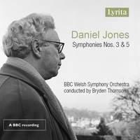 Daniel Jones: Symphonies Nos. 3 and 5