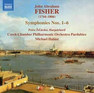 John Abraham Fisher: Symphonies Nos.1-6