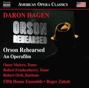 Daron Hagen: Orson Rehearsed Product Image