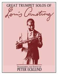 Louis Armstrong: The Great Trumpet Solos of Louis Armstrong