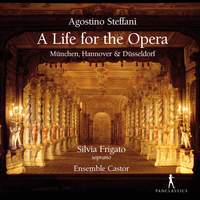 Agostino Steffani: A Life For the Opera