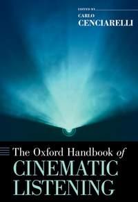 The Oxford Handbook of Cinematic Listening