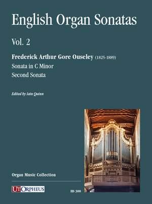 Ouseley, F A G: English Organ Sonatas Volume 2   Vol. 2