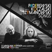 Koczalski, Szymanowski & Paderewski: Art Songs