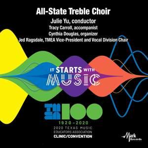 2020 Texas Music Educators Association (TMEA): All-State Treble Choir [Live]