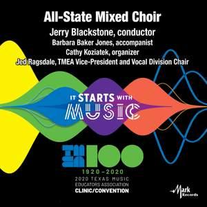 2020 Texas Music Educator's Association (TMEA): All-State Mixed Choir [Live]