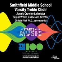2020 Texas Music Educators Association (TMEA): Smithfield Middle School Varsity Treble Choir [Live]