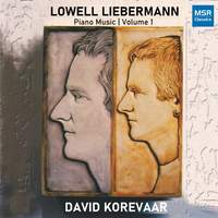 Lowell Liebermann - Piano Music, Vol. 1