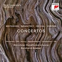 Beethoven's World - Beethoven, Wranitzky, Reicha, Vorisek: Concertos