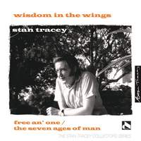 Wisdom in the Wings: Free an' One / The Seven Ages of Man