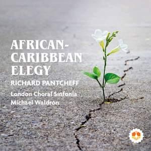 Richard Pantcheff: African-Caribbean Elegy, Op. 70 Product Image