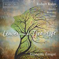 Robert Kahn: Leaves From the Tree of Life