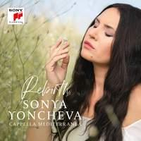 Sonya Yoncheva - Rebirth
