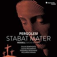 Pergolesi: Stabat Mater & Rossell: Salve Regina