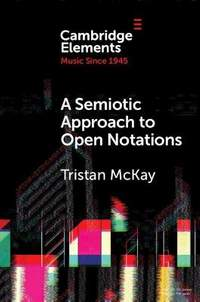 A Semiotic Approach to Open Notations: Ambiguity as Opportunity