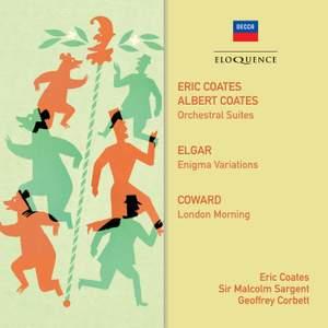 Coates, Elgar, Coward: Orchestral Music