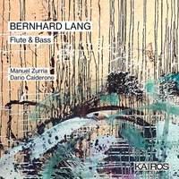 Bernard Lang: Flute & Bass
