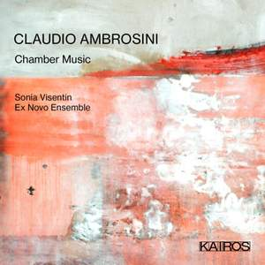 Claudio Ambrosini: Chamber Music Product Image