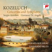 Kozeluch: Concertos and Symphony