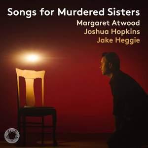 Jake Heggie: Songs for Murdered Sisters