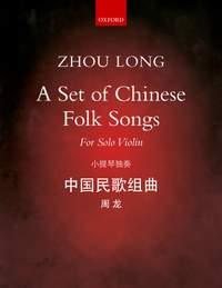 Long, Zhou: A Set of Chinese Folk Songs
